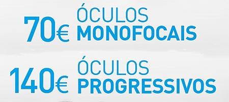 Óculos monofocais  70€  progressivos 140€